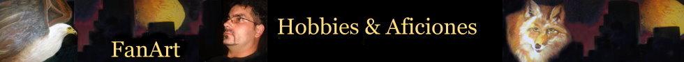 FantArt Hobbies&Aficiones